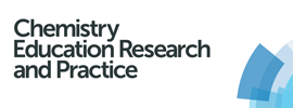 Royal Society of Chemistry - Chemistry Education Research and Practice