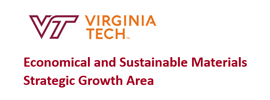 Virginia Tech - Strategic Growth Area: Economical and Sustainable Materials (ESM)