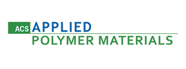 American Chemical Society - ACS Applied Polymer Materials