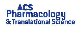 American Chemical Society - ACS Pharmacology & Translational Science
